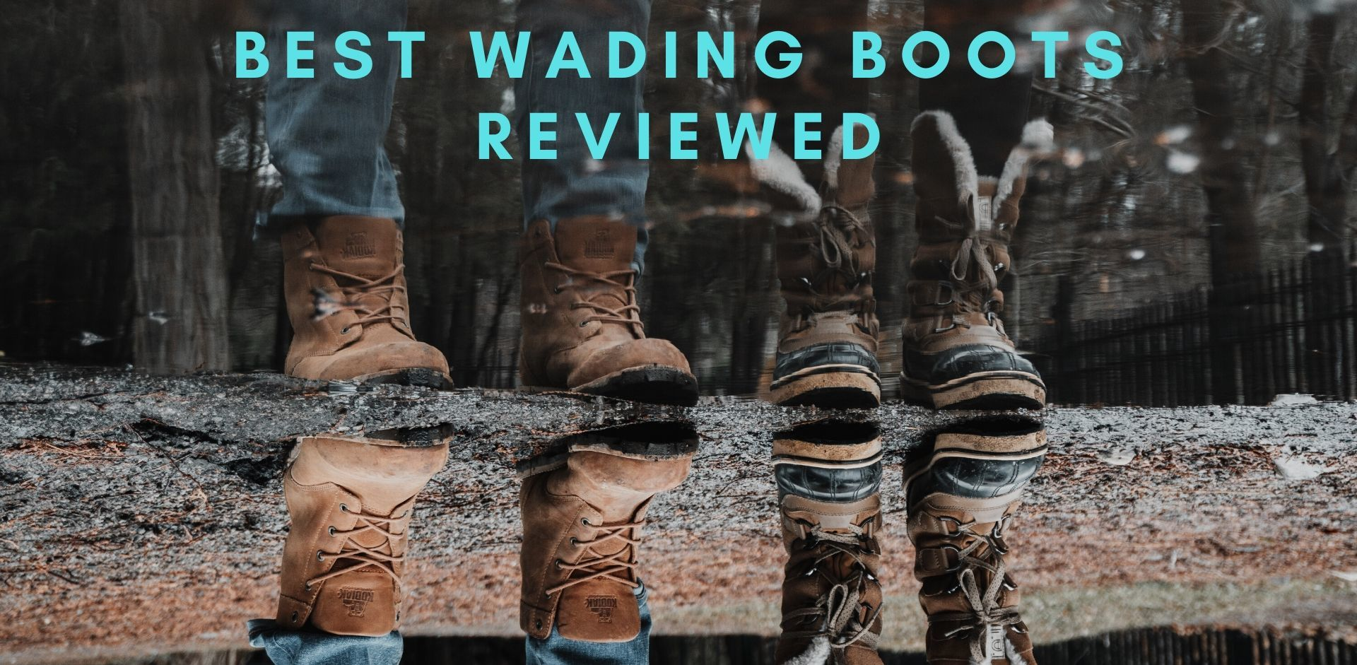 best wading boots 2020