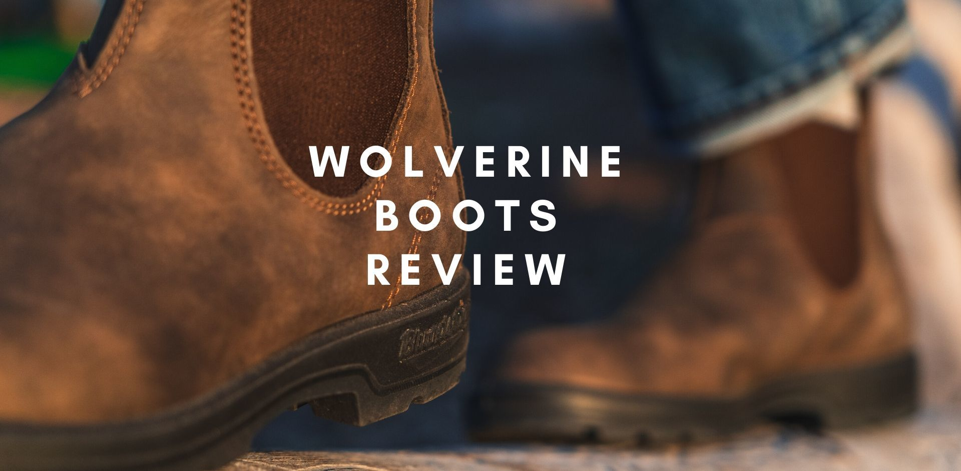 best Wolverine Boots Review