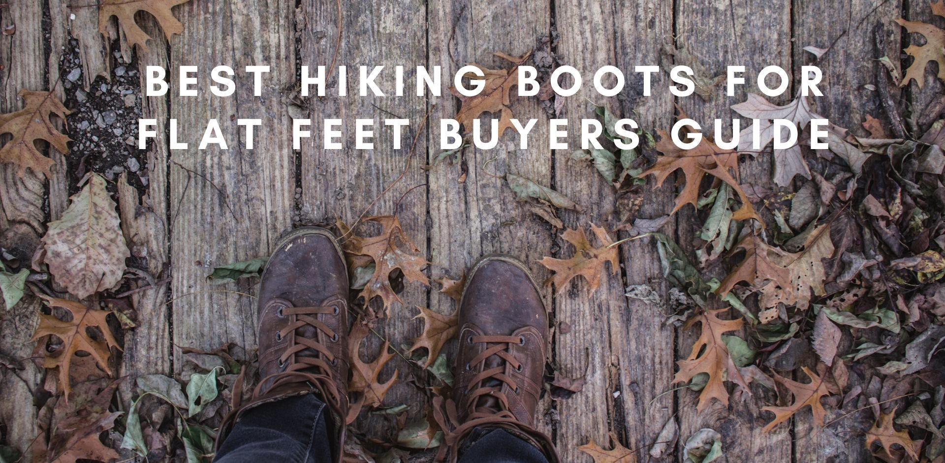 hiking boots for flat feet reviews